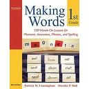 Making Words First Grade: 100 Hands-On Lessons for Phonemic Awareness, Phonics and Spelling [Paperback]