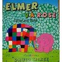 Elmer and Rose Vietnamese/English Childrens Bilingual Book