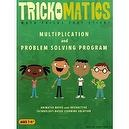 Trickomatics 2K-7YXF-MWXF Multiplication and Problem Solving Program for ages 7-11+
