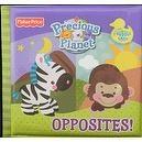 Fisher Price-Precious Planet- Bath Time Bubble Book- Opposites!  Precious Planet Bubble Book